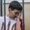 Савченко этапировали в Ростов – адвокат